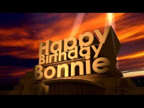 happy birthday bonnie ; hqdefault