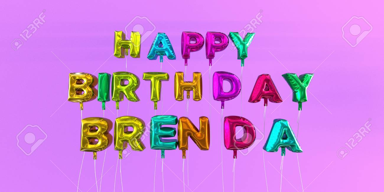 happy birthday brenda images ; 66511284-happy-birthday-brenda-card-with-balloon-text-3d-rendered-stock-image-this-image-can-be-used-for-a-ec