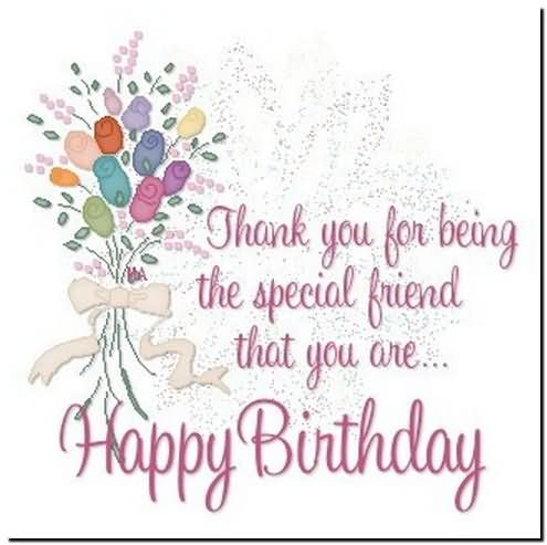 happy birthday brenda images ; Thank-You-For-Being-The-Special-Friend-That-You-Are-Happy-Birthday-Best-Friend
