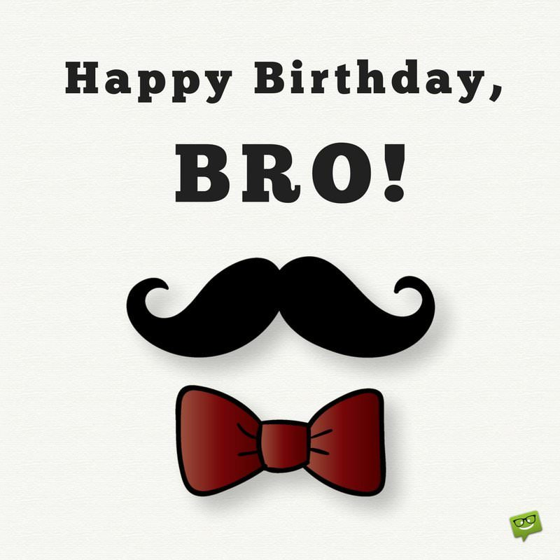 happy birthday brother pics ; Birthday-wish-for-brother-on-card-with-hipster-moustache-1