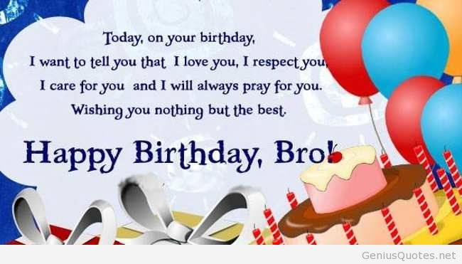 happy birthday brother quotes ; dba83eb95192a88a61aee2b887879078