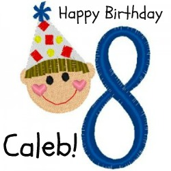 happy birthday caleb ; 8+Boy