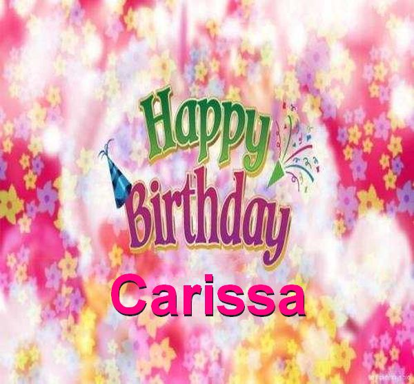 happy birthday carissa ; Happy-Birthday-Carissa