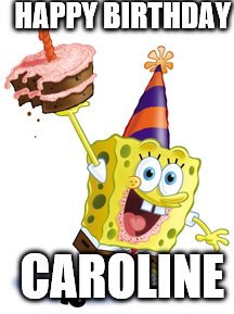 happy birthday caroline ; 1d57b5