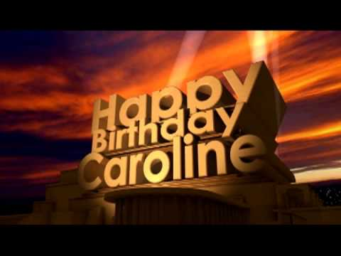 happy birthday caroline ; hqdefault