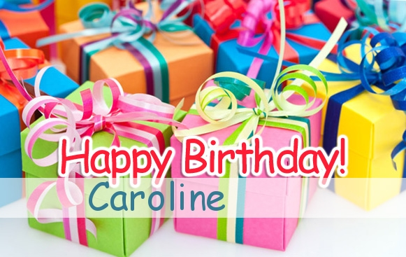happy birthday caroline ; name_581