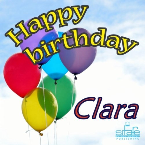 happy birthday clara ; 5194aAP1nzL
