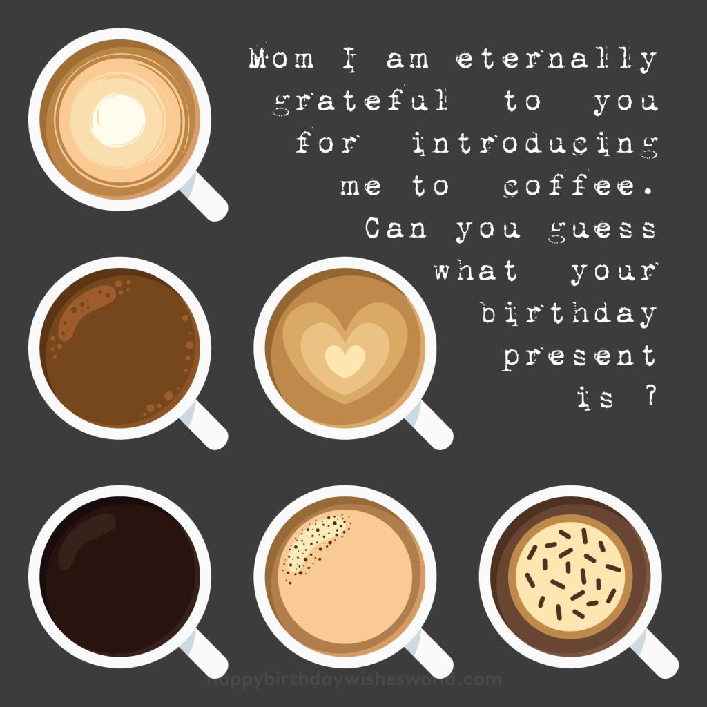 happy birthday coffee images ; Happy-birthday-mom-coffee-1024x1024