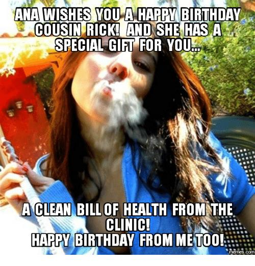 happy birthday cousin memes ; ana-wishes-you-a-happy-birthday-cousin-rick-and-she-13859057