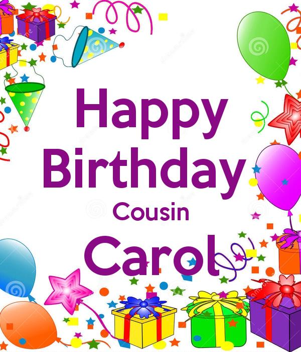 happy birthday cousin pics ; happy-birthday-cousin-carol-1