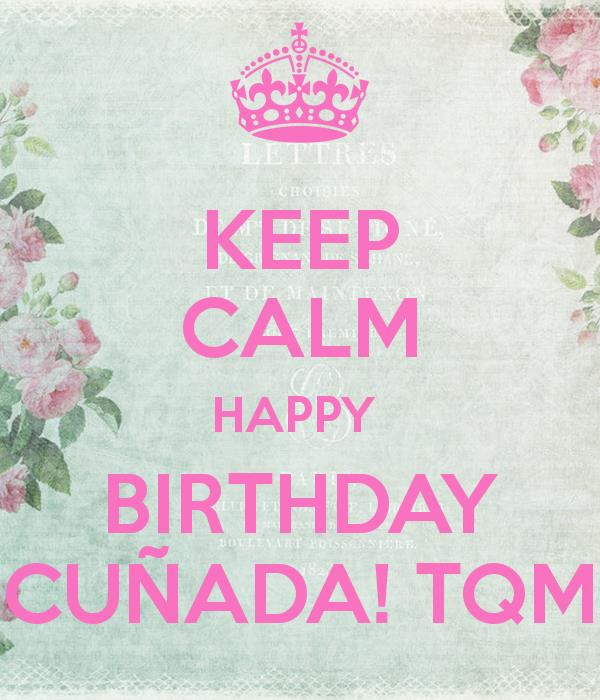 happy birthday cu%c3%b1ado ; keep-calm-happy-birthday-cu%25C3%25B1ada-tqm