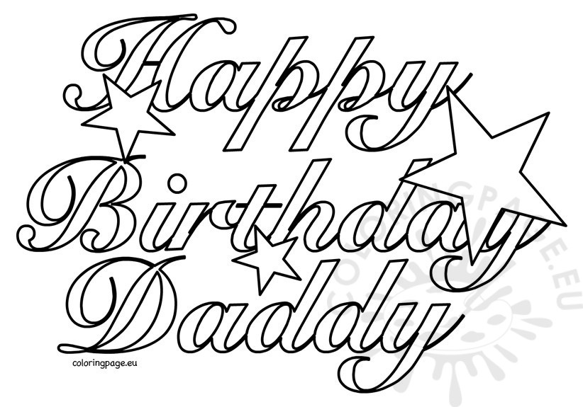happy birthday dad coloring pictures ; happy-birthday-coloring-page-inspirational-happy-birthday-daddy-coloring-pages-coloring-pages-of-happy-birthday-coloring-page