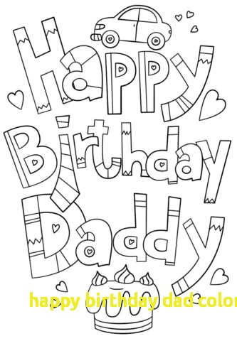 happy birthday dad coloring pictures ; happy-birthday-dad-coloring-pages-with-happy-birthday-daddy-doodle-coloring-page-of-happy-birthday-dad-coloring-pages
