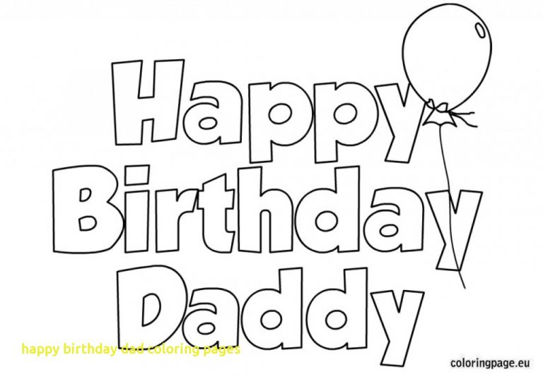 happy birthday daddy printable coloring pages ; coloring-pages-for-happy-birthday-daddy-best-of-dad-with-printable-image-768x537