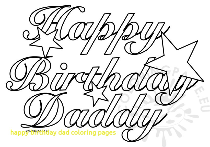 happy birthday daddy printable coloring pages ; happy-birthday-dad-coloring-pages-with-happy-birthday-daddy-coloring-page-happy-birthday-printable-of-happy-birthday-dad-coloring-pages