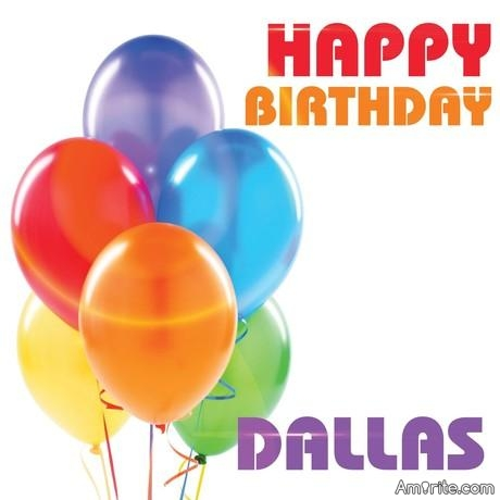 happy birthday dallas ; 59bdaed32fe57