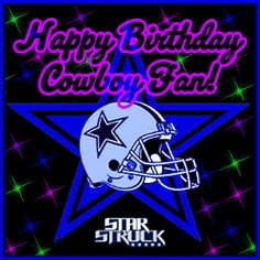 happy birthday dallas ; c98e7e113761eb77f5ec248ffb6648cb--dallas-cowboys-happy-birthday-male-birthday