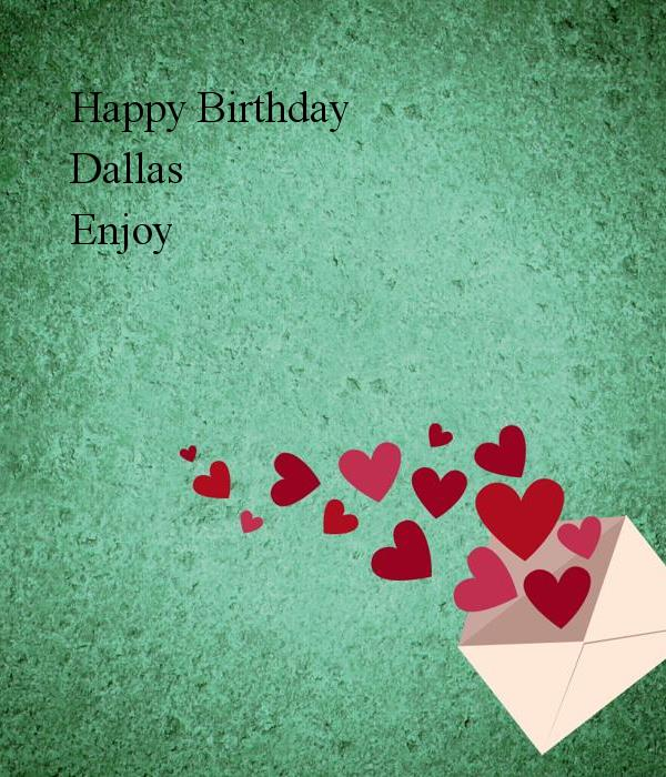 happy birthday dallas ; happy-birthday-dallas-enjoy