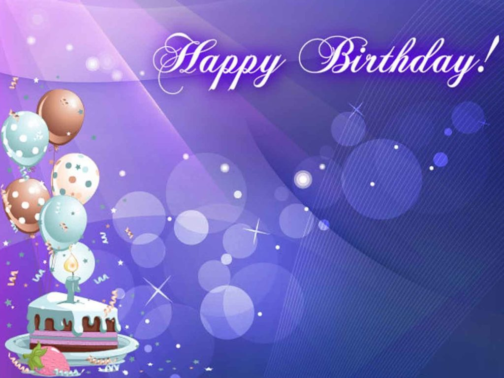 happy birthday day wallpaper ; 49fb534781d1f7c262cbb470d4a96729