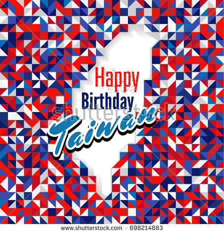 happy birthday day wallpaper ; stock-vector-happy-birthday-day-taiwan-with-red-blue-and-white-color-map-for-greeting-card-wallpaper-and-698214883