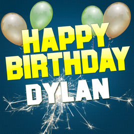 happy birthday dylan ; 268x0w