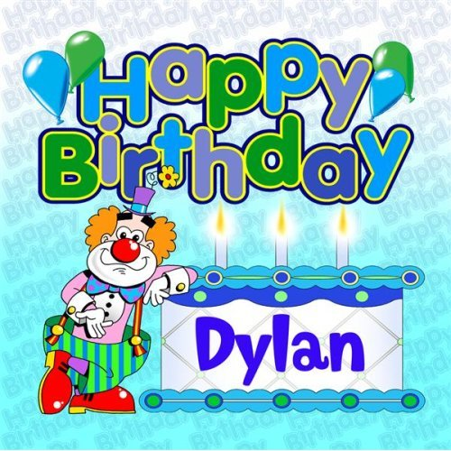 happy birthday dylan ; 61PDJCu9QKL