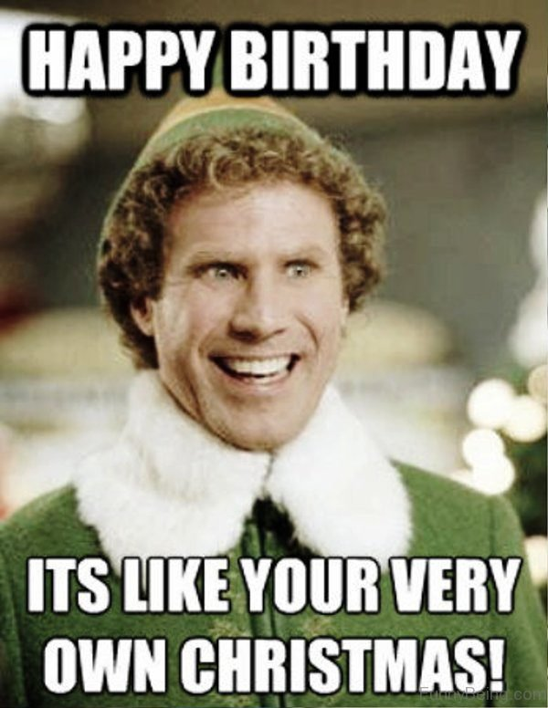 happy birthday facebook meme ; Its-Like-Your-Very-Own-Christmas-600x776
