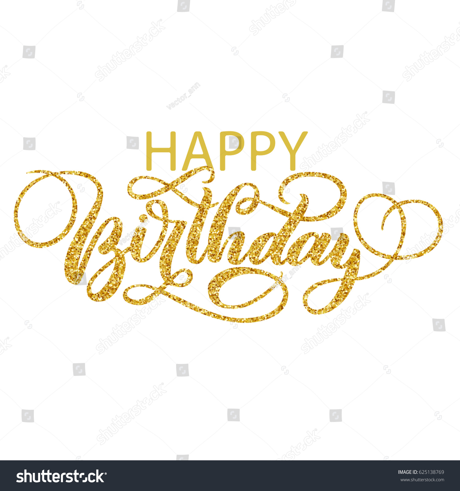 happy birthday fancy ; stock-vector-happy-birthday-hand-lettering-with-golden-glitter-effect-fancy-calligraphy-isolated-on-white-625138769