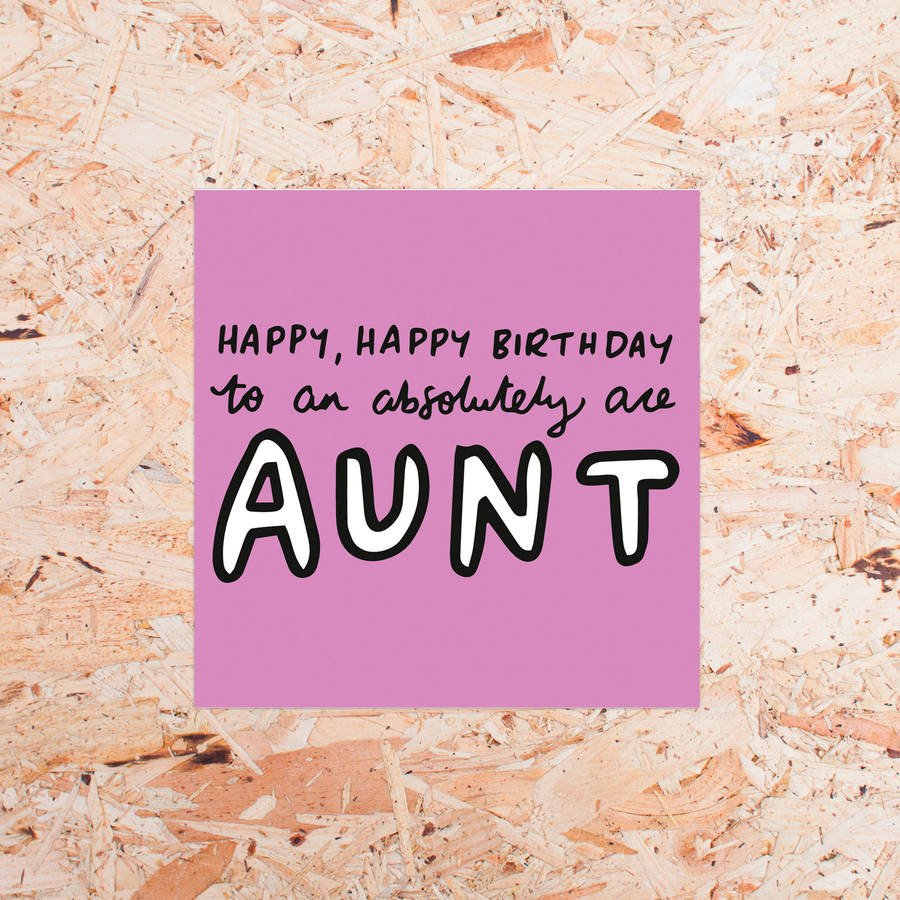 happy birthday favorite aunt ; original_happy-birthday-to-an-absolutely-ace-aunty-card