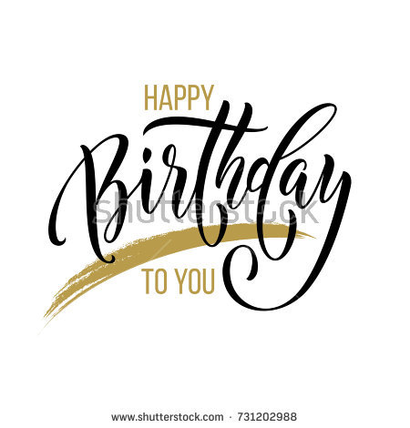 happy birthday font ; stock-vector-happy-birthday-to-you-calligraphy-greeting-card-hand-drawn-vector-font-lettering-on-white-731202988