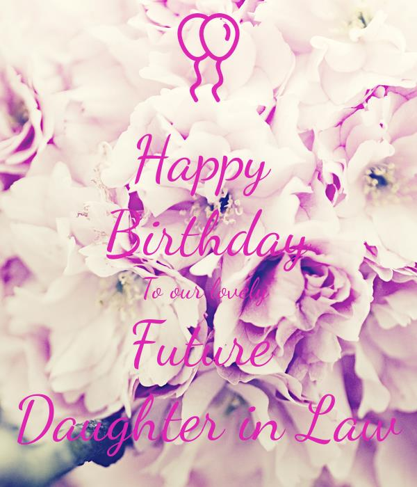 happy birthday future daughter in law ; happy-birthday-to-our-lovely-future-daughter-in-law
