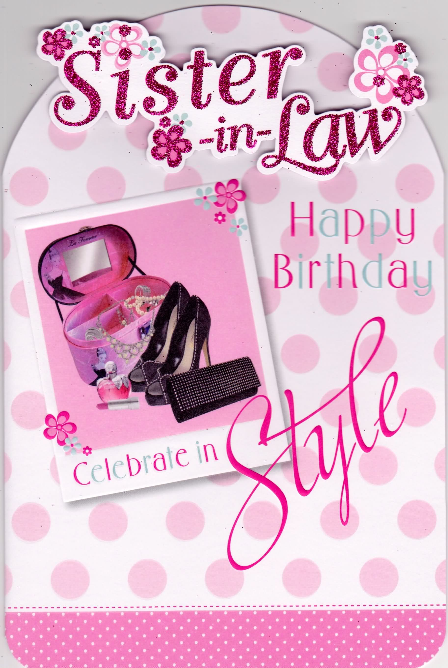 happy birthday greeting cards for sister in law ; 17b06e8b7bf1d1bce77d9eefbb3d855d