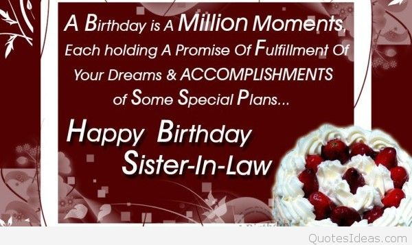 happy birthday greeting cards for sister in law ; Birthday-wishes-for-sister-in-law-Happy-Birthday-Quotes-Pictures-Message-Wallpapers-Photos-Pictures-600x330