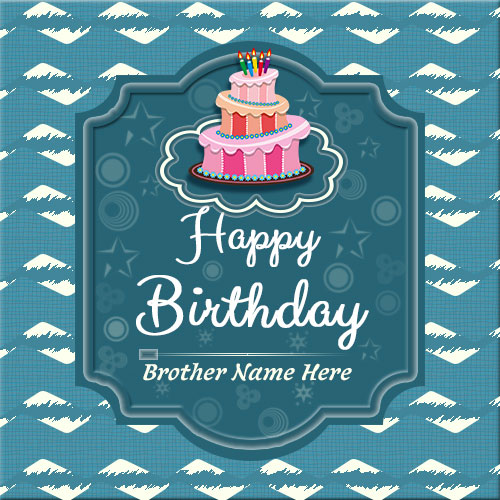 happy birthday greetings card for brother ; 30ca8a2bd90dc9cc649005aac2181ceb