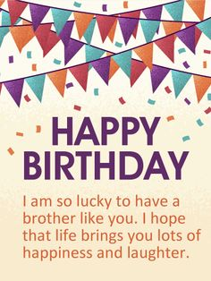 happy birthday greetings card for brother ; f6c4ec3f876980ebd2825d7b7da41318--birthday-cards-for-brother-happy-birthday-wishes-cards