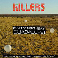happy birthday guadalupe ; 220px-Happy_Birthday_The_Killers