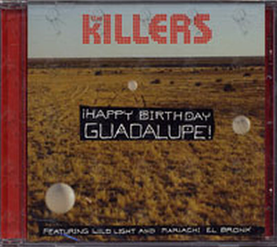 happy birthday guadalupe ; KILLERS-THE-Happy-Birthday-Guadalupe