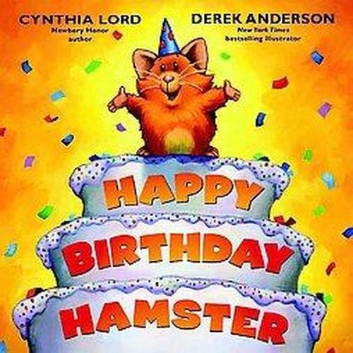 happy birthday hamster ; happybirthdayhamster