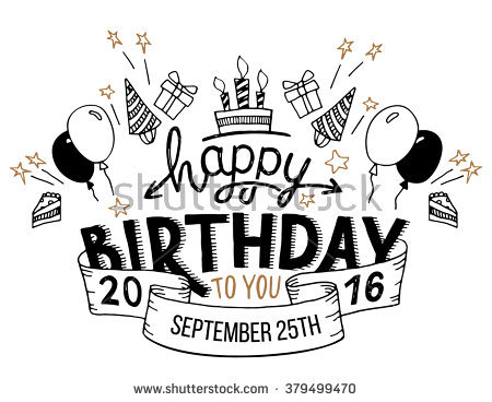 happy birthday happy birthday to you happy birthday ; stock-vector-happy-birthday-to-you-hand-drawn-typography-headline-for-greeting-cards-in-vintage-style-isolated-379499470