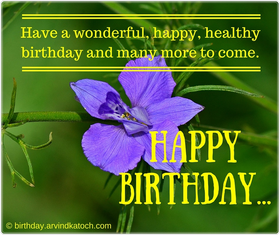 happy birthday healthy ; Birthdaycard_manymoretocome