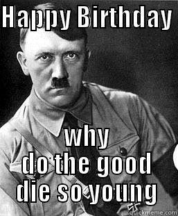happy birthday hitler ; Happy+birthday+hitler_de3f85_5105650
