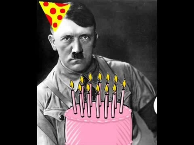happy birthday hitler ; med_1471490370_image