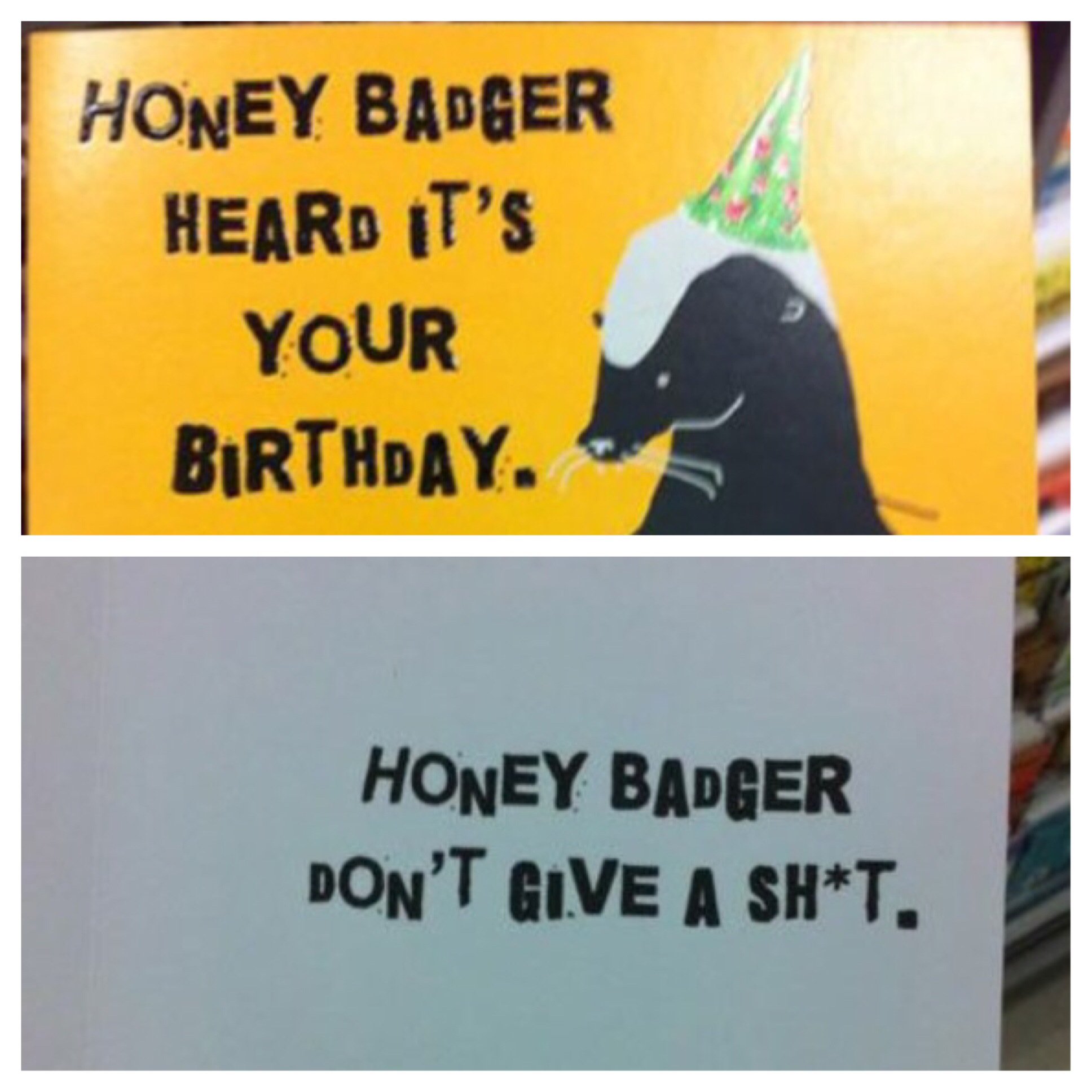 happy birthday honey badger ; d0b5a6144a9c1c22d4ee4a87f077bc75