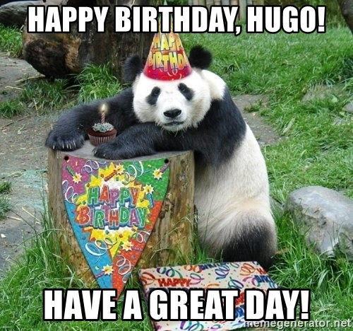 happy birthday hugo ; happy-birthday-hugo-have-a-great-day