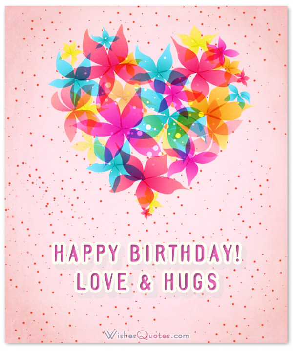 happy birthday hugs ; 5c284f0376b01e00d0ae5473160273ef
