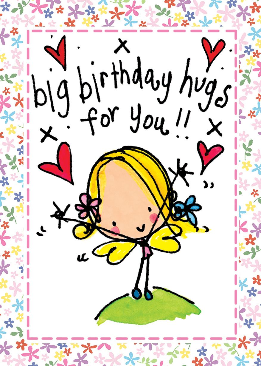 happy birthday hugs ; 65a1f71ea6e759f0bc5303bd6f4bfe06
