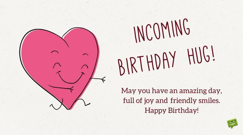 happy birthday hugs ; Funny-birthday-wish-on-card-with-happy-message-for-love-and-joy