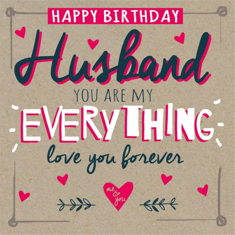 happy birthday husband quotes ; 104a49272c5bd2cea2b4cafc29e5e119