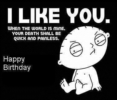 happy birthday images for a guy ; 205624-Stewie-Family-Guy-Happy-Birthday-Quote
