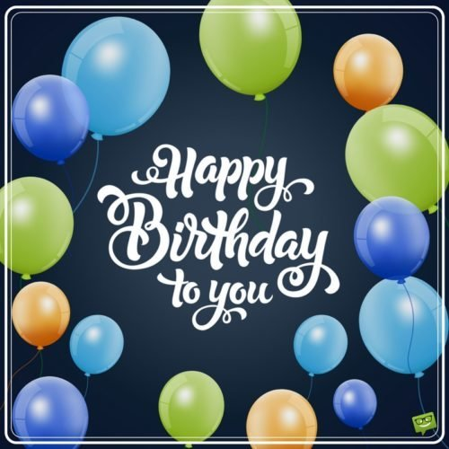 happy birthday images for a guy ; 8b009ad75a30d8521c1e6066ea600344